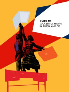 Guide to Successful Hiring in Russia and CIS